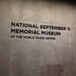 Photos – My Visit to the 9/11 Memorial Museum