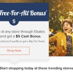 EBATES –  Get $5 Bonus when you Spend $25 (Targeted?)