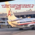 Airline Permits Cancellation of Nonrefundable Ticket Based on Death of Family Member