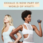 Well Being and Travel: Hyatt and Exhale Join Forces!